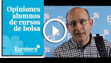 Opiniones Eurekers: Testimonio de Luis Angel Alonso sobre nuestro curso de bolsa.