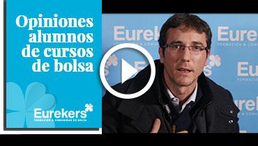Opiniones Eurekers: Testimonio de Eduardo Bayarri sobre nuestro curso de bolsa.